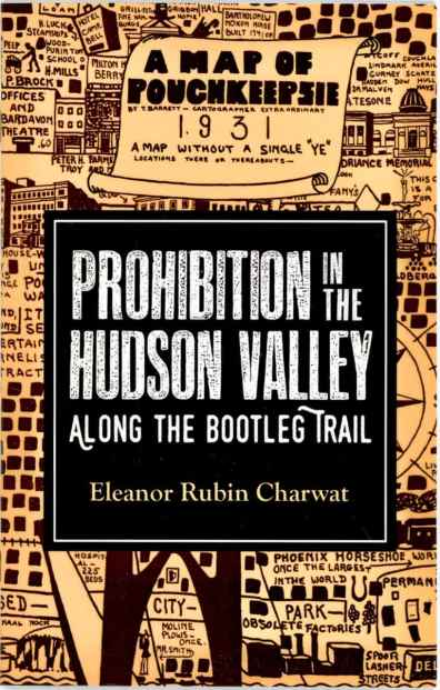 "Author, ""Prohibition in the Hudson Valley"""