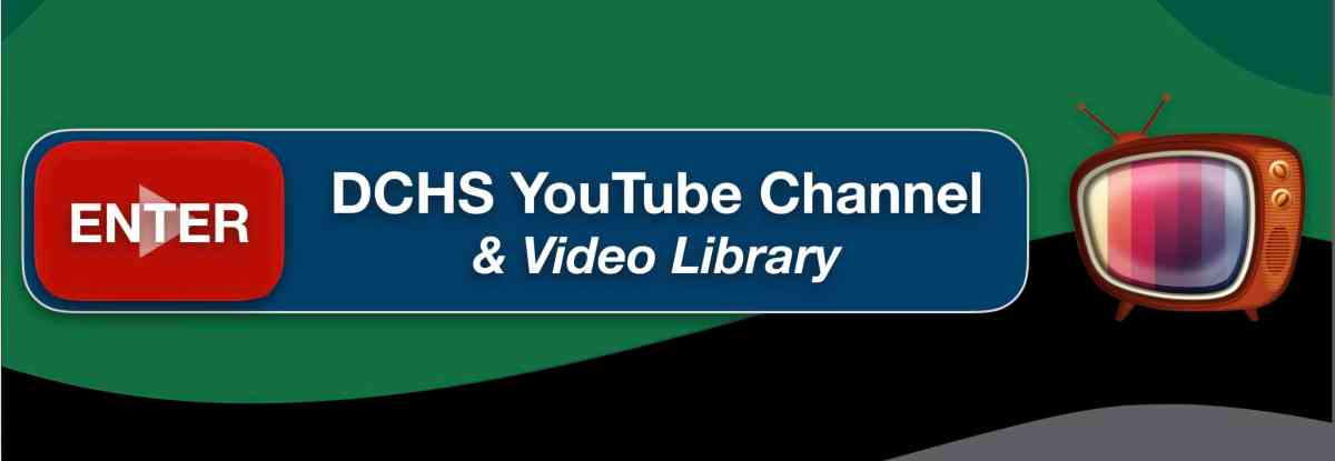 2021 DCHS YT Video Library
