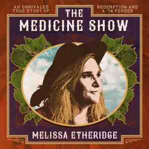 The Medicine Show album by Mellisa Etheridge
