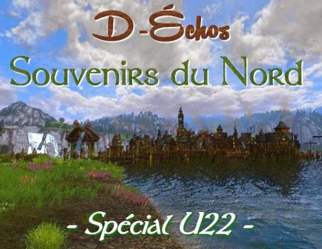 D-Échos : Souvenirs du Nord (Spécial U22)