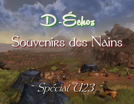 D-Échos : Souvenirs des Nains (Spécial MàJ23)