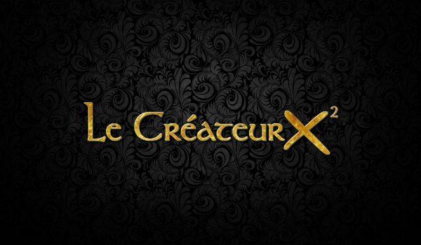 Concours : Le Créateur X²