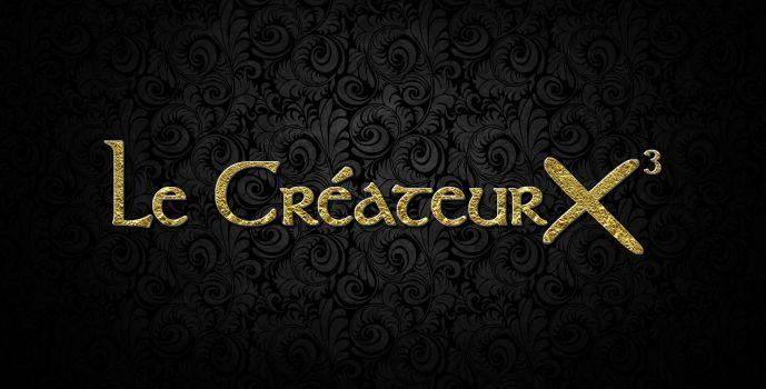 Concours : Le Créateur X³ (!-MàJ-!)