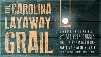 Carolina Layaway Grail opens March 20 at Atlas Performing Arts Center