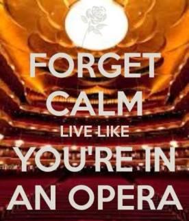 Forget-Calm…Opera2