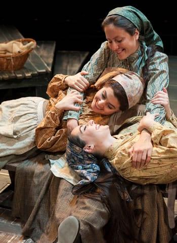 Maria Rizzo as Chava, Dorea Schmidt as Tzeitel and Hannah Corneau as Hodel in Fiddler (Photo: Margot Schulman)