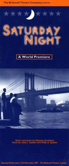 Saturday Night, composed in 1955, had its world premiere in 1997 at the Bridewell Theatre in London