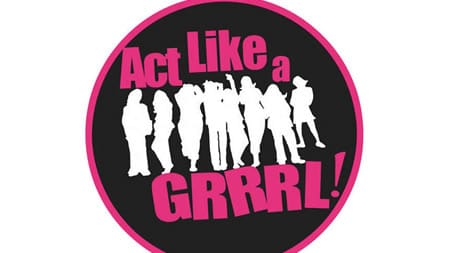 Click for tickets to Act Liek a GRRRL! at Capital Fringe
