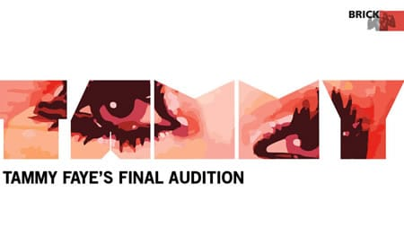 Click for tickets to Tammy Faye's Final Audition at Capital Fringe