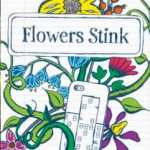 Flowers Stink (review)