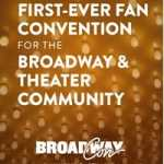 BroadwayCon, Day 1: stars turn out to talk with thousands of fans