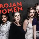 $15 tickets to Riot Grrrls' Trojan Women, Feb 17 – Mar 4