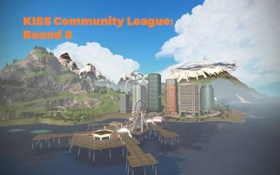 KISS Community League: Round 8