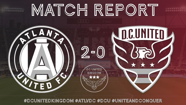 Read more about the article Match Report: ATL 2-0 DC