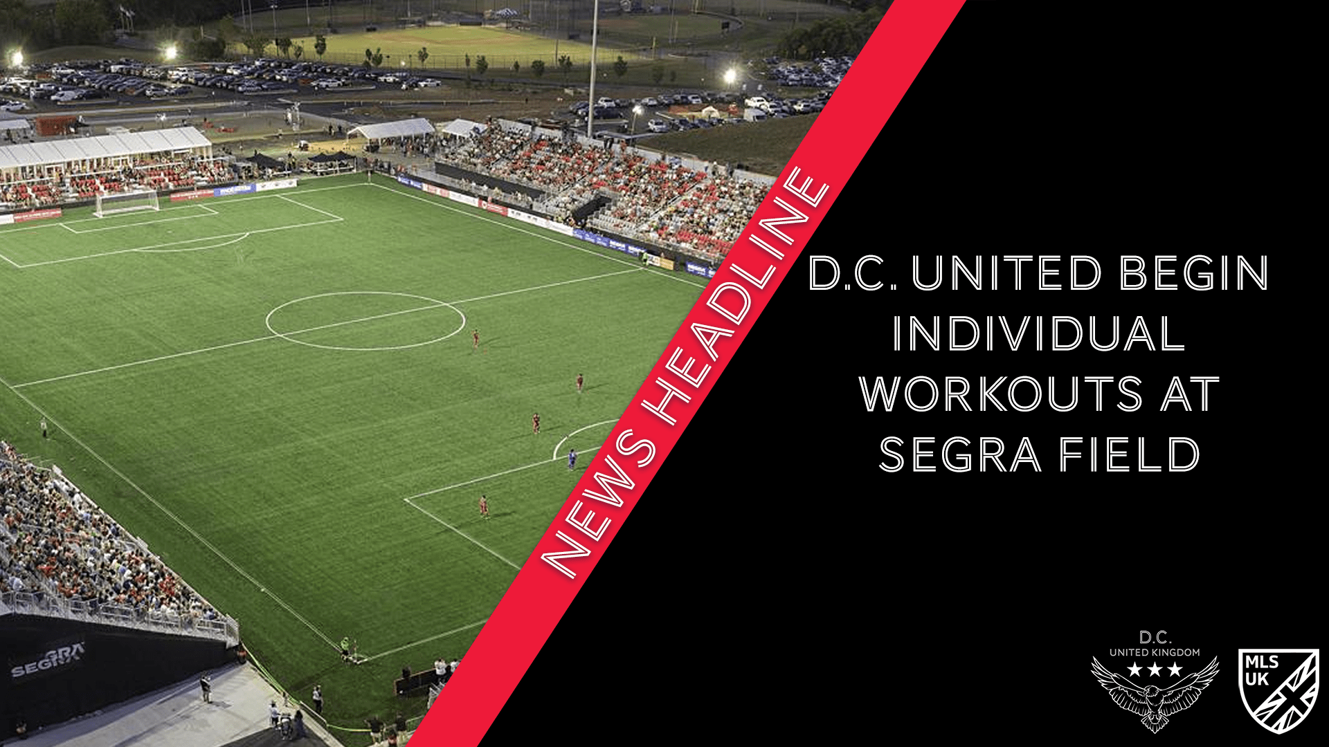 D.C. United Begin Individual Workouts at Segra Field