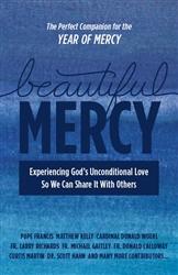 Beautiful Mercy by Matthew Kelly