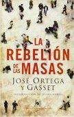 La rebelión de las masas, 1930. Nota: 90/100