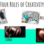 Four Roles of Creativity