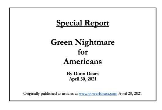 Special Report- Green Nightmare