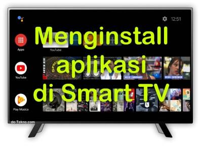 Menginstall aplikasi di Smart TV
