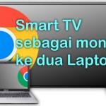 Smart sebagai monitor kedua