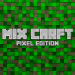 Free Download Mix Craft: Pixel Edition APK, APK MOD, Cheat