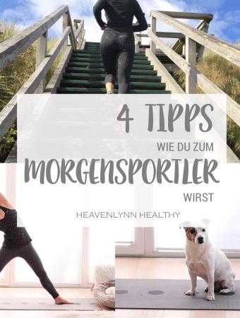 4 Tipps wie du zum Morgensportler wirst – H.A.P.P.Y. Challenge 2017