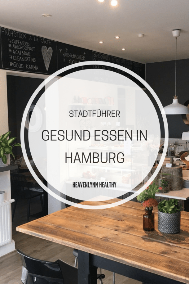 Gesund Essen in Hamburg - heavenlynnhealthy.com