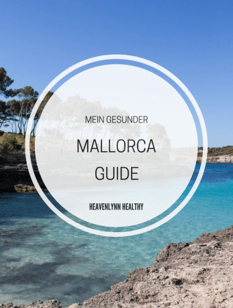 Mein gesunder Mallorca Guide – Restaurants, Cafés, Lieblingsstrände und Yoga