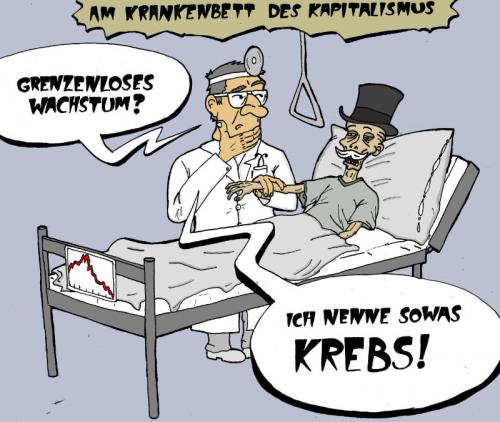 Cartoon: Am Krankenbett des Kapitalismus (medium) by Weltasche tagged capitalism,kapitalismus,krebs,cancer,wachstum,growth