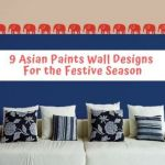 Asian Paints Wall Design 9 Ideas That Will Dazzle This