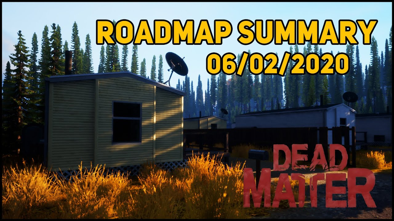 Roadmap Blog Summary 06/02/2020 - Dead Matter (New Gameplay, Closed Alpha Date!)