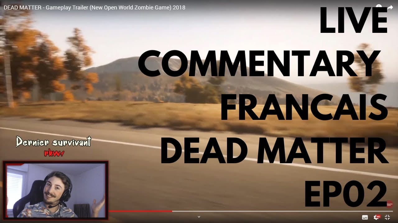 Live Commentary FR Dead Matter ep02