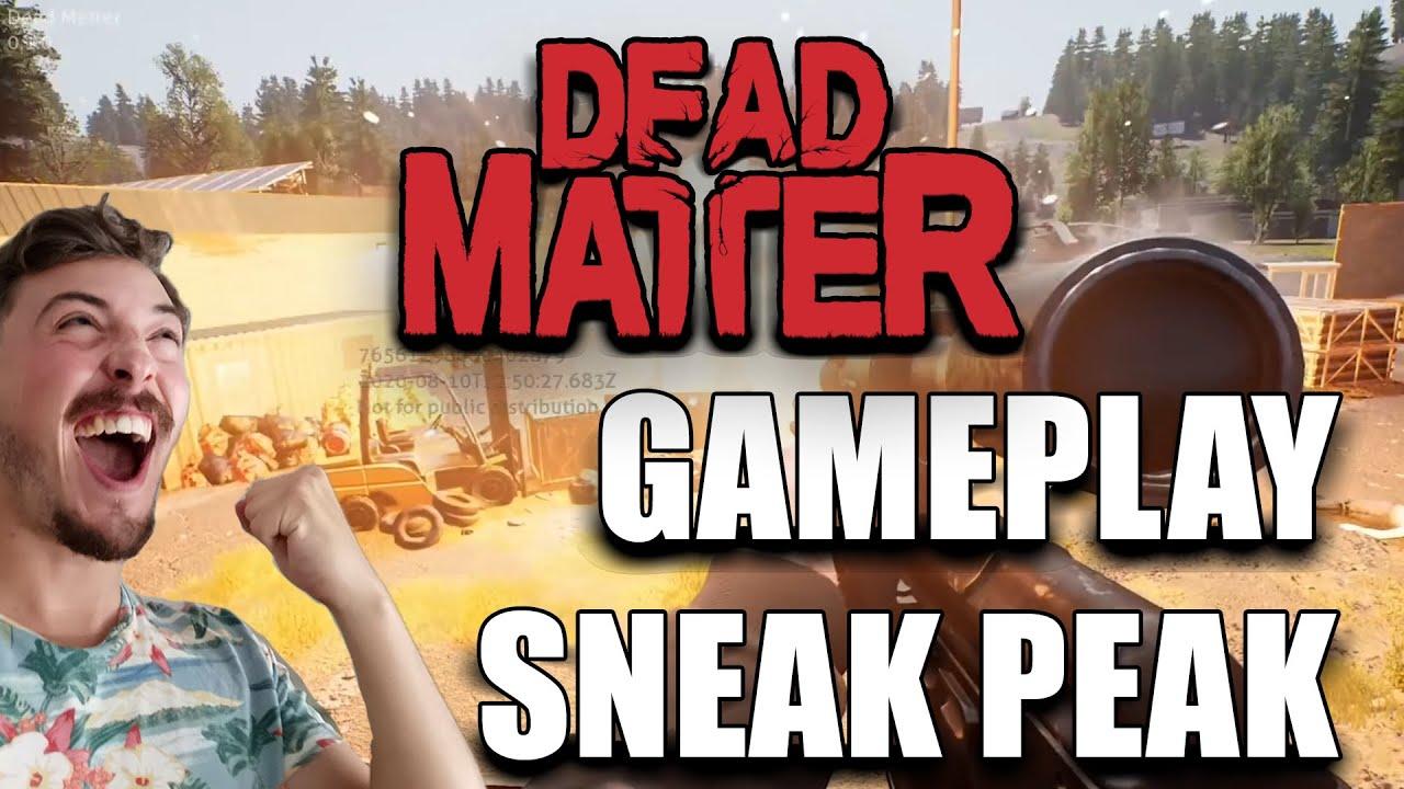 DEAD MATTER Sneak Peak Gameplay FR Closed Alpha