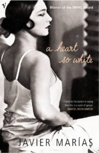Review: A Heart So White by Javier Marias