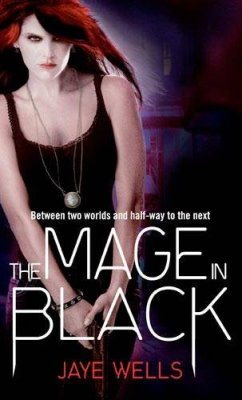 Review: The Mage in Black by Jaye Wells