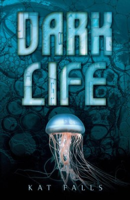 Review: Dark Life by Kat Falls