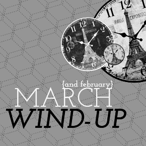 March Wind-up