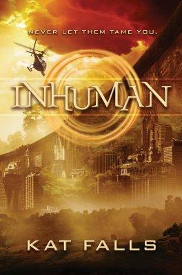 Inhuman by Kat Falls
