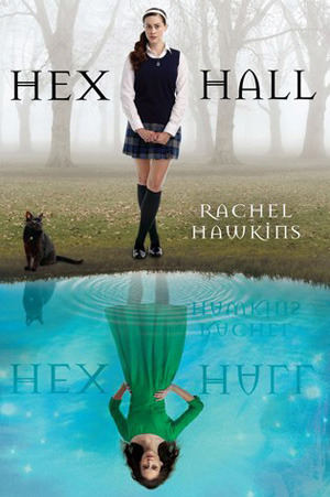 Review: Hex Hall by Rachel Hawkins
