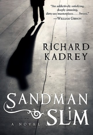 Sandman Slim (Sandman Slim #1) by Richard Kadrey