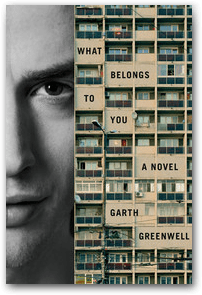what-belongs-to-you-by-garth-greenwell