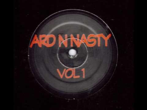 ard n nasty vol 1