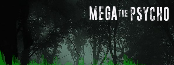 mega-the-psycho-1i
