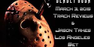 Deadly Buda's March 3, 2015 track reviews and Jason Takes Los Angeles Mix.