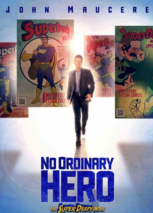 No Ordinary Hero The SuperDeafy Movie