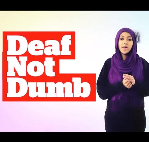Deaf Not Dumb