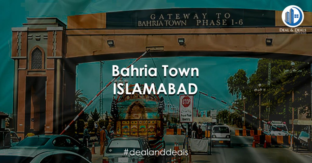 Bahria Town Islamabad - Deal & Deals