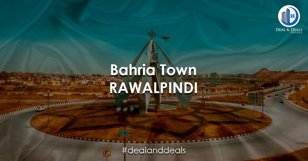 Bahria Town Rawalpindi Deal and Deals