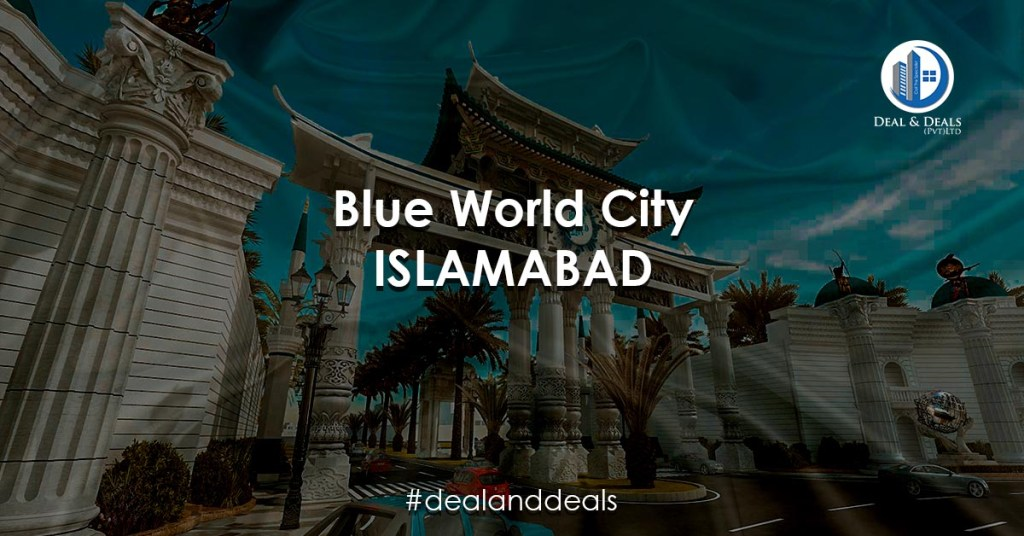 BLUE WORL CITY ISLAMABAD